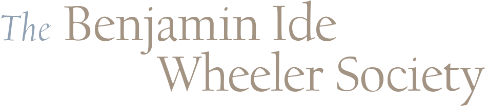 The Benjamin Ide Wheeler Society